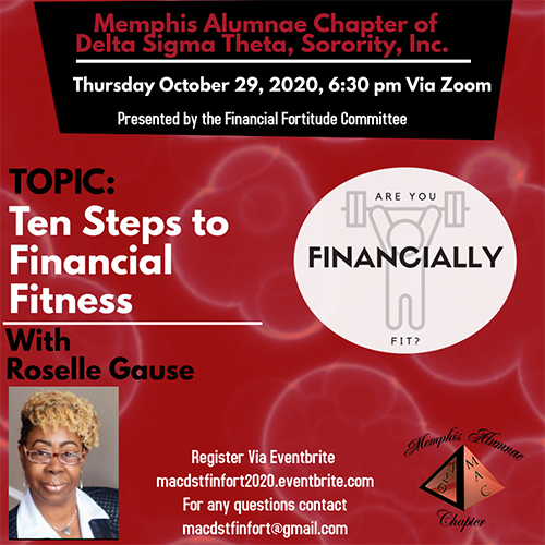 Ten Steps to Financial Fitness with Roselle Gause - Thursday, October 29, 2020 6:30 PM via Zoom