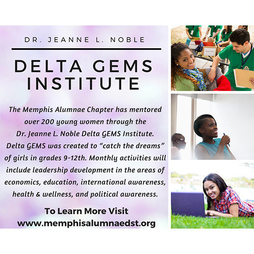 Delta Gems Institute - MAC has mentored over 200 young women through the Dr. Jeanne Noble Gems Institue.